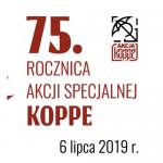 75. rocznica Akcji Specjalnej Koppe – Kraków, 6 lipca 2019